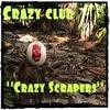 """***Crazy club   """"Crazy Scrapers""""***"""