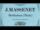 Meditation Thaïs Piano Acconpaniment