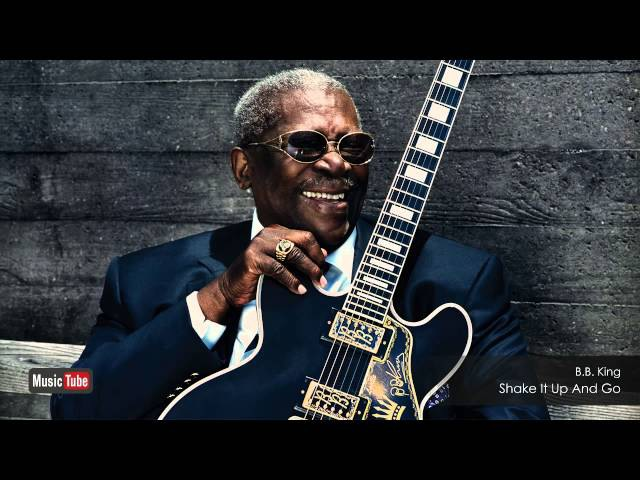 B.B. King - Shake It Up And Go