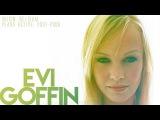 Evi Goffin (Lasgo) - Artist Mix