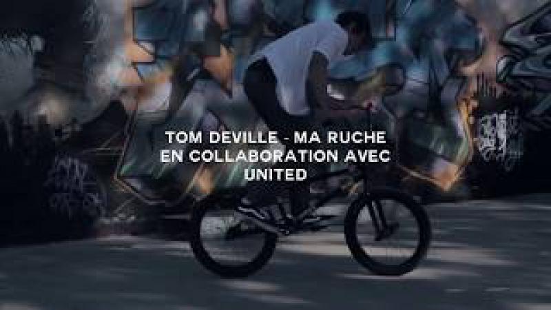 TOM DEVILLE - MA RUCHE / United X French Connexion