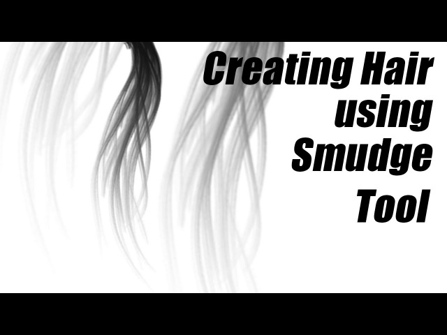 Creating Hair in Photoshop Using Smudge Tool
