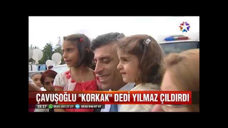 Mevlüt Çavuşoğlu korkak dedi Öztürk Yılmaz çıldırdı