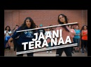 JAANI TERA NAA- ONE TAKE Bhangra Funk Dance | Shivani Bhagwan and Chaya Kumar Choreography