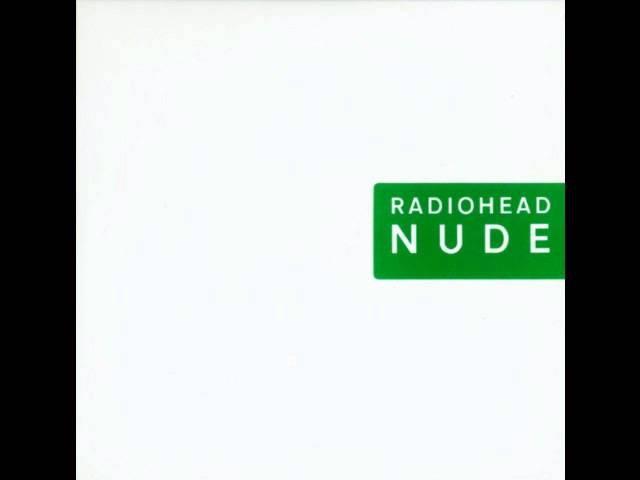 Radiohead - Nude (Mateo Murphy)