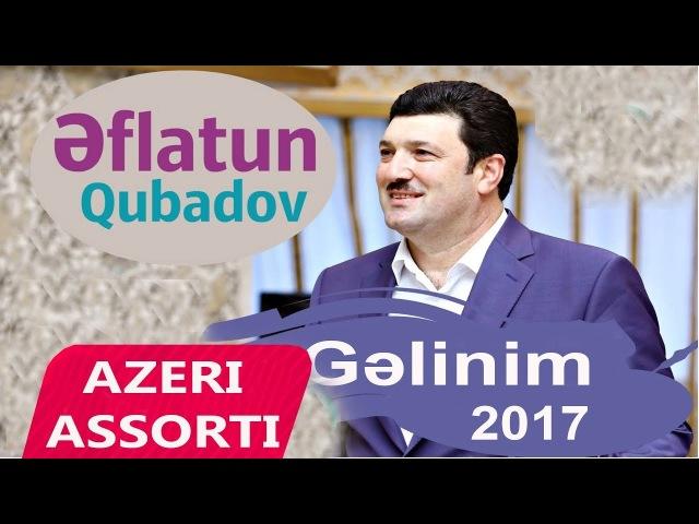 Eflatun Qubadov - Gelinim 2017 Toy Mahnisi [Official Audio]