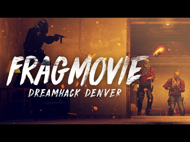 CSGO FRAGMOVIE | CLG AT DREAMHACK DENVER