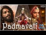 Padmavati Full Movie Real Story in Hindi With Deepika Padukone, Ranveer Singh, Shahid, Padmavat
