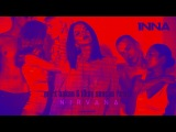 INNA - Nirvana | Mert Hakan & Ilkay Sencan Remix