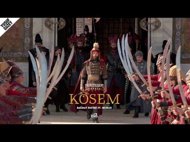 Bağdat Fatihi IV.Murad Müzikleri - Yeniçeriler (uzun vers)