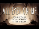ALL EYES ON ME - COVER (Victor McKnight SquigglyDigg)