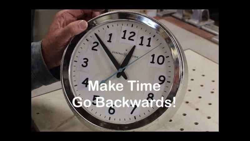 Make a Clock Run Backwards!