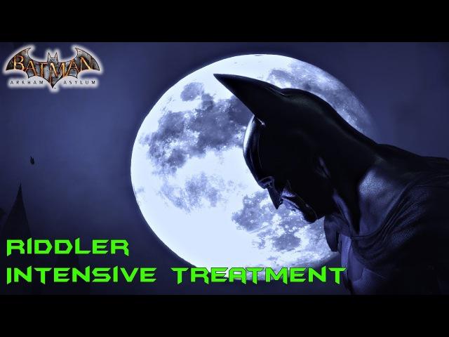 Batman Arkham Asylum Риддлер Отделение интенсивной терапии