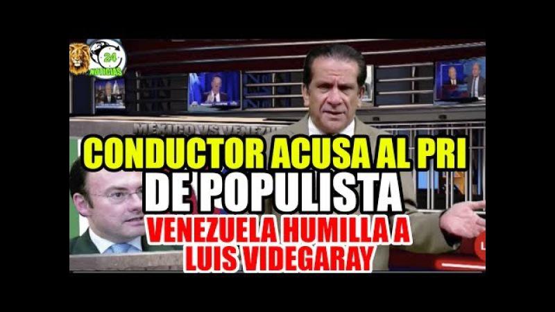 Conductor INDIGNADO por HUMILLACIÓN de Venezuela a Luis Videgaray (VIDEO)