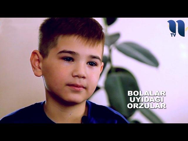 Bolalar uyidagi orzular | Мечты из детского дома | Dreams from the orphanage