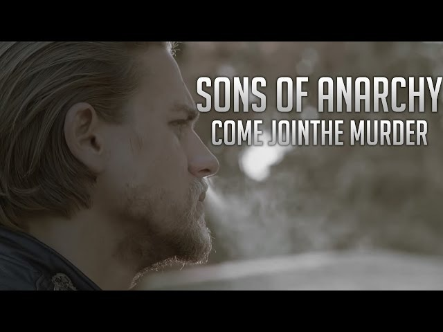 Sons of Anarchy - Come Join The Murder || Tribute HD 720p