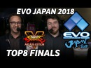 EVO JAPAN 2018 SFV TOP8 FINALS TIMESTAMP Infiltration Daigo Tokido ItaZan Takeuchi SKubo MOV