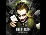 Tha Playah - Why So Serious (Original Mix)