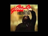 Fool For You- Cee Lo Green Ft. Melanie Fiona (Lyrics)