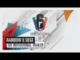 Rainbow Six: Siege - Six Invitational Trailer