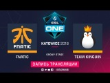 Fnatic vs Kinguin, ESL One Katowice, game 1 [Adekvat, V1lat]