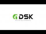 Строительная компания DSK  выбирай лучших.