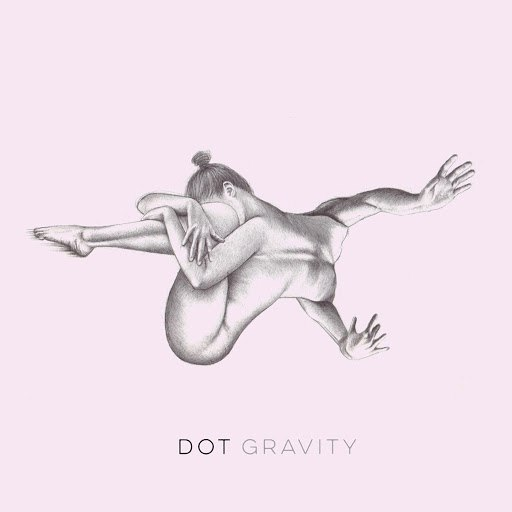 Dot альбом Gravity