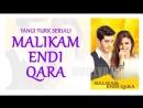 Malikam endi qara (Ozbek tilida serial 2017) 42-QISM