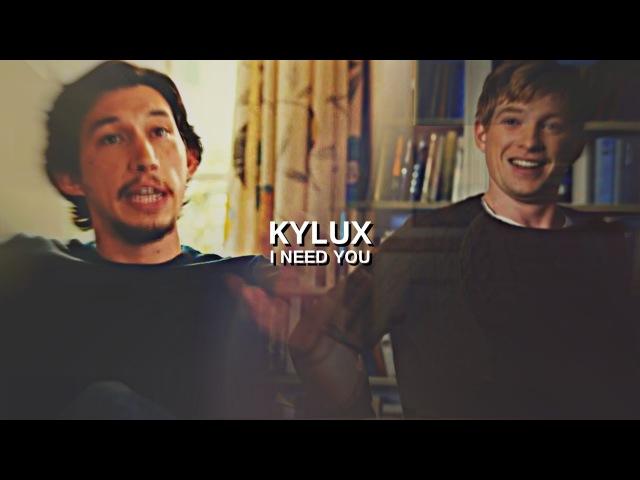 I Need You [Kylux]