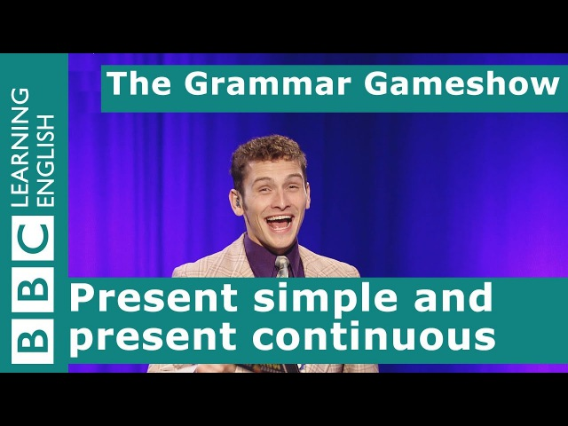 Present Simple and Present Continuous The Grammar Gameshow