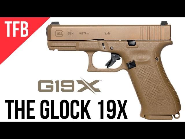 NEW GLOCK 19X GLOCKs MHS Gun Released to the Public