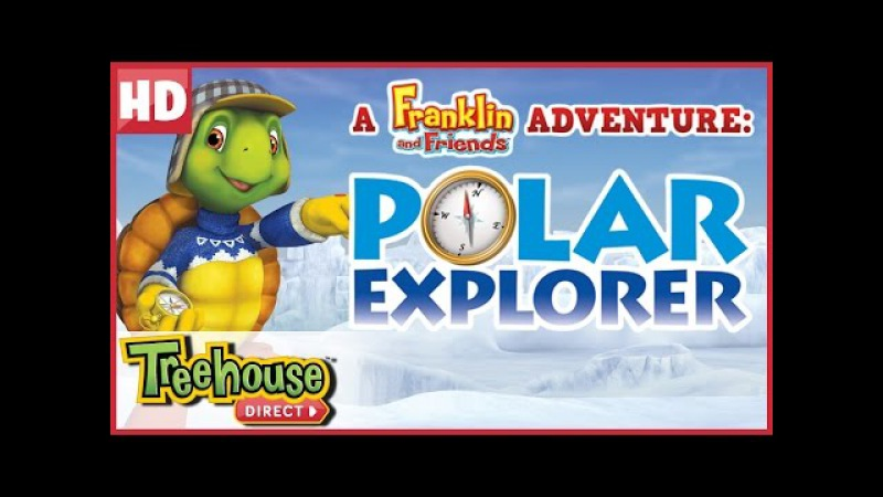 Franklin and Friends Polar Explorer SPECIAL! | Funny Animal Cartoons for Kids by Treehouse Direct
