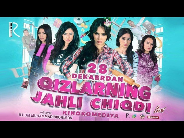 Qizlarning jahli chiqdi (o'zbek film) | Кизларнинг жахли чикди (узбекфильм)