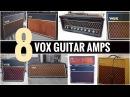 8 Classic Vox Guitar Amps
