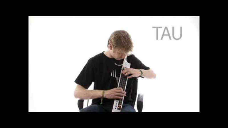The Eigenharp Tau