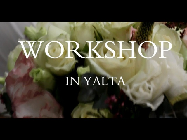 WORKSHOP IN YALTA