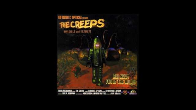 Ed Rush Optical Present The Creeps (2000)