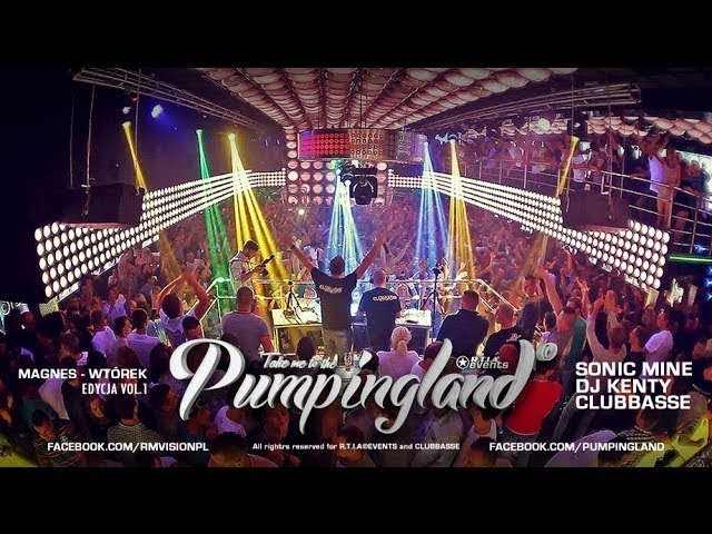 🎬 Video Live - Magnes Wtórek - Pumpingland 1 [Sonic Mine, Dj Kenty, Clubbasse] || RE-UPLOAD