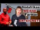 Weisse Farmer in Südafrika durch Kommunisten und Regierungspartei (ANC) entschädigunslos enteignet!