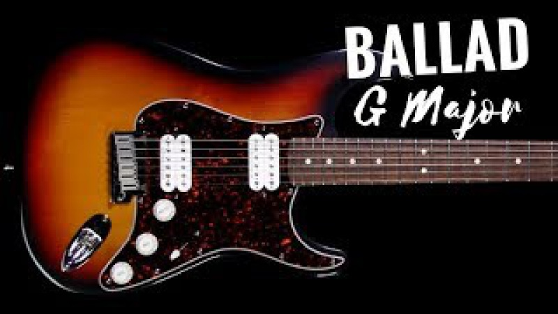 Chill Ballad Guitar Backing Track Jam in G