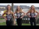 Степ от ирландских девушек