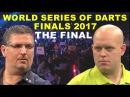 Anderson v van Gerwen FINAL 2017 World Series of Darts Finals