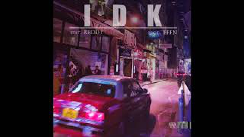 YuGyeom GOT7 I Don't Know feat Reddy Prod by Effn