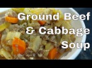 Ground Beef and Cabbage Soup || Le Gourmet TV Recipes