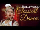 Indian Classical Dance Songs JUKEBOX (HD) - Best Bollywood Classical Songs