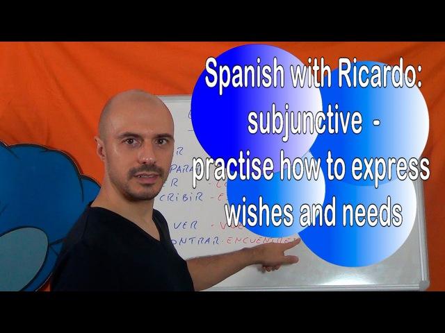 Level B2 - Subjunctive (5) Practice Quiero, deseo... subjunctive