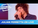 Julian Perretta - Private dancer Live @ TPMP