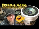 Bucket o' Bass! (the things people bring over) Woofer Flex Friday Pyle-Style