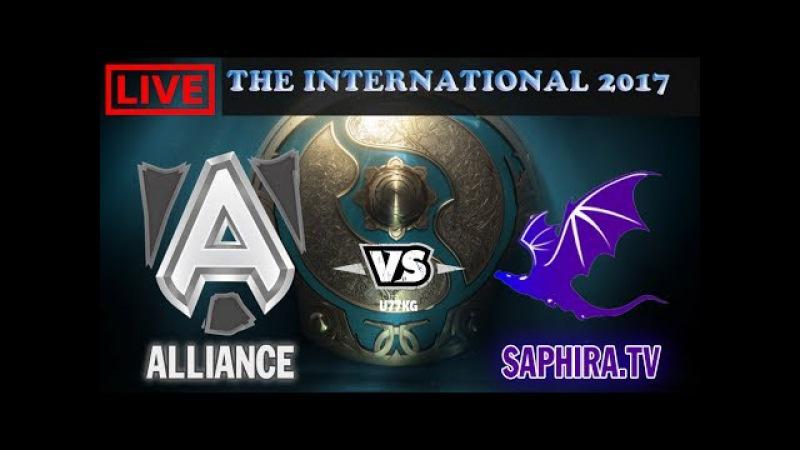 Dota 2 || Alliance vs Saphira.Tv|| Bo 3 || THE INTERNATIONAL 2017 || EU Open Qualifier Ti7