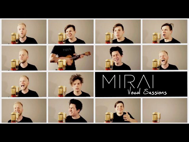 MIRAI - Cesta z města Vocal Sessions